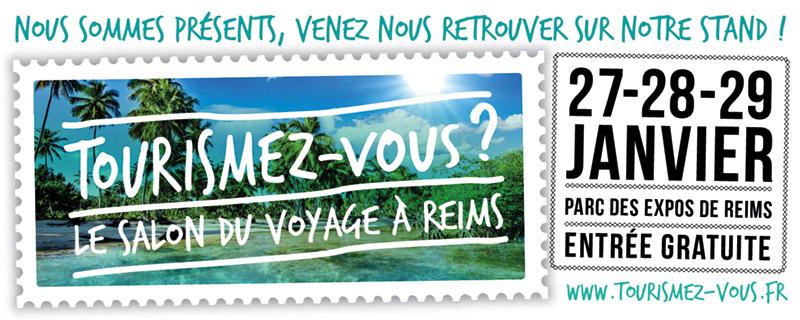 Salon Tourismez-vous ? à Reims du 27 au 29 janvier 2017